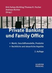 Private Banking und Family Office - Dirk Farkas-Richling, Thomas R. Fischer, Andreas Richter (2012)