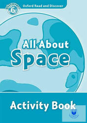 Oxford Read and Discover: Level 6: All About Space Activity Book - Alex Raynham (ISBN: 9780194645706)