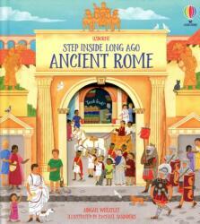 Step Inside Long Ago Ancient Rome - Abigail Wheatley, Rachael Saunders (ISBN: 9781474973991)