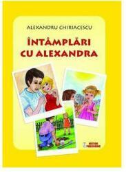 Intamplari cu Alexandra (ISBN: 9786069317792)