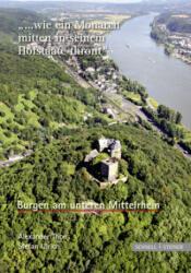 Burgen am unteren Mittelrhein - Stefan Ulrich, Alexander Thon (2010)