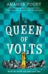 Queen Of Volts - Amanda Foody (ISBN: 9781848457317)