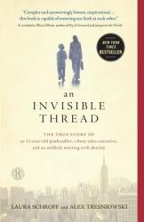 An Invisible Thread - Laura Schroff, Alex Tresniowski (2012)
