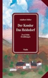 Der Kondor. Das Heidedorf - Karel Hruska, Adalbert Stifter (2004)
