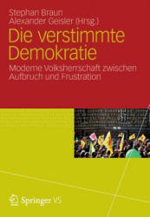 Die Verstimmte Demokratie: Moderne Volksherrschaft Zwischen Aufbruch Und Frustration (2012)