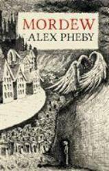 Mordew (ISBN: 9781913111021)