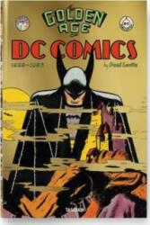 Golden Age of DC Comics - Paul Levitz (ISBN: 9783836535731)