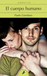 El cuerpo humano - Paolo Giordano, Patricia Orts García (2014)