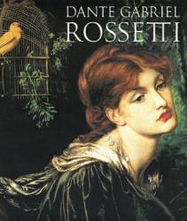 Dante Gabriel Rossetti - Alicia Craig Faxon (ISBN: 9780896599284)