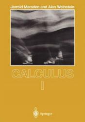 Calculus I. Vol. 1 - Jerrold E. Marsden, Alan Weinstein (1985)