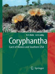 Coryphantha - Cacti of Mexico and Southern USA (2010)