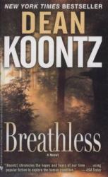 Dean R. Koontz: Breathless /KÖNYV/ (2010)