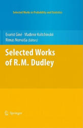 Selected Works of R. M. Dudley (2010)