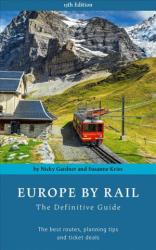 Europe by Rail - Nicky Gardner (ISBN: 9783945225011)