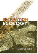 Recreation Ecology - The Ecological Impact of Outdoor Recreation (1997)
