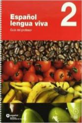 ESPANOL LENGUA VIVA 2 GUIA DEL PROFESOR - A. Centellas (2007)