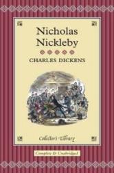 Nicholas Nickleby - Charles Dickens (ISBN: 9781904633846)