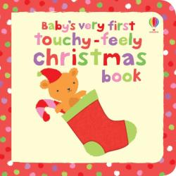 Baby's very first touchy-feely Christmas book (ISBN: 9781409516972)