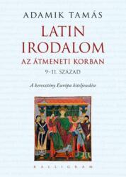 Latin irodalom az átmeneti korban (2020)