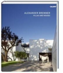 Villas and Houses 2010 -2015 - Alexander Brenner (ISBN: 9783766721525)