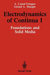 Electrodynamics of Continua - Foundations and Solid Media (2012)