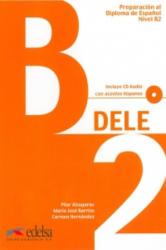 Preparación Diploma DELE B2 Učebnice - P. Alzugagay (ISBN: 9788477118060)