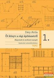 Öt könyv a régi építészetről 1 (2010)