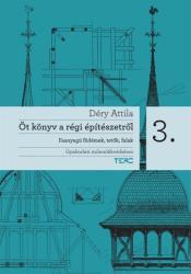 Öt könyv a régi építészetről 3 (2010)
