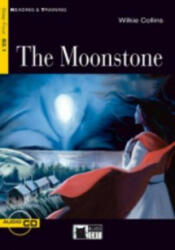 Black Cat MOONSTONE + CD ( Reading a Training Level 4) - Wilkie Collins, Adapted by Christopher Hall, Activities by Janet Cameron (ISBN: 9788853005403)