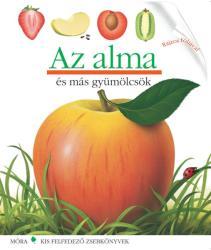 Az alma - Kis felfedező zsebkönyvek (2010)