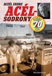 Acél sodrony - 70-es évek (2010)