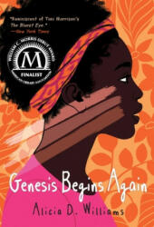 Genesis Begins Again - Alicia D. Williams (2020)