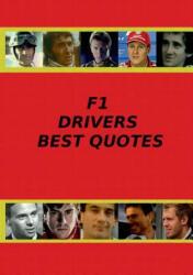 F1 Drivers Best Quotes - Adrian Adams (ISBN: 9789522865687)