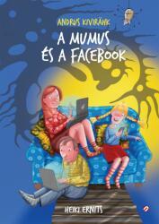 A mumus és a Facebook (2020)