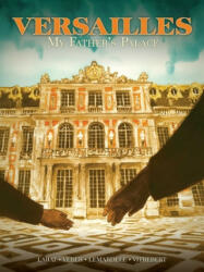 Versailles: My Father's Palace (ISBN: 9781643376707)
