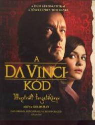 Akiva Goldsman: A Da Vinci-kód Illusztrált forgatókönyv (2006)