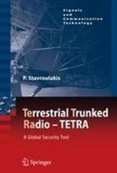 Terrestrial Trunked Radio - Tetra - A Global Security Tool (2011)