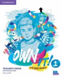 Own It! Level 1 Teacher's Book with Digital Resource Pack - Alice Copello (ISBN: 9781108726573)