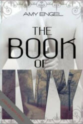 The Book of Ivy (ISBN: 9781622664658)