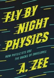 Fly by Night Physics (ISBN: 9780691182544)