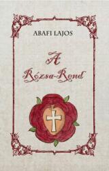 A Rózsa-Rend (ISBN: 9786155032370)