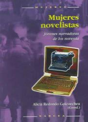 Mujeres novelistas : jóvenes narradoras de los noventa - Alicia Redondo Goicoechea (ISBN: 9788427714212)
