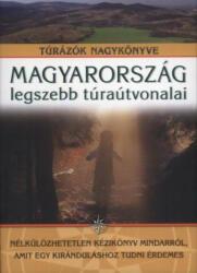 Magyarország legszebb túraútvonalai (ISBN: 9789635903382)