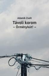 Távoli korom - Örménykút! - (ISBN: 9786155431302)