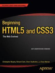 Beginning HTML5 and CSS3 (ISBN: 9781430228745)