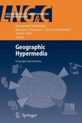 Geographic Hypermedia - Concepts and Systems (2010)