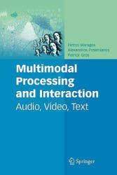 Multimodal Processing and Interaction (2010)