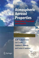 Atmospheric Aerosol Properties - Formation Processes and Impacts (2010)