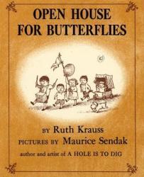 Open House for Butterflies (2012)
