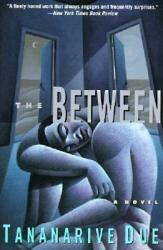 The Between: Novel, A (2005)